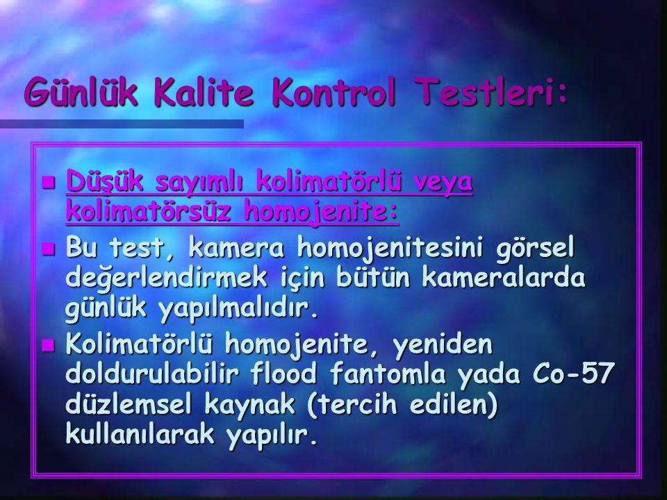 Günlük Kalite Kontrol Testleri: