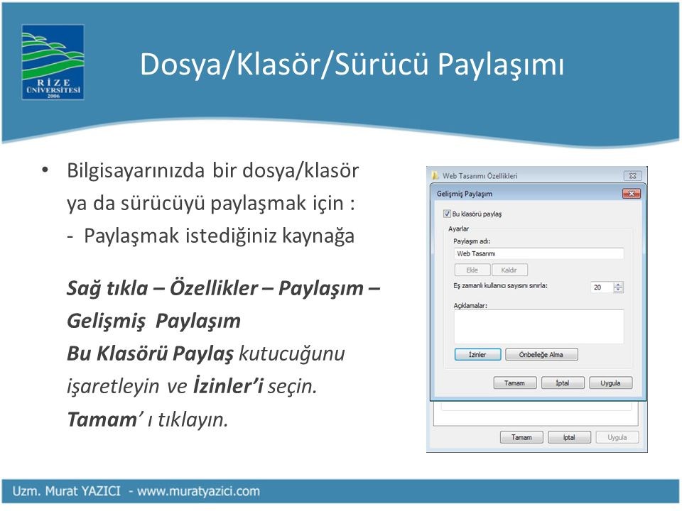 Dosya/Klasör/Sürücü Paylaşımı