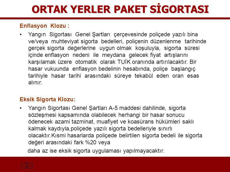 ORTAK YERLER PAKET SİGORTASI