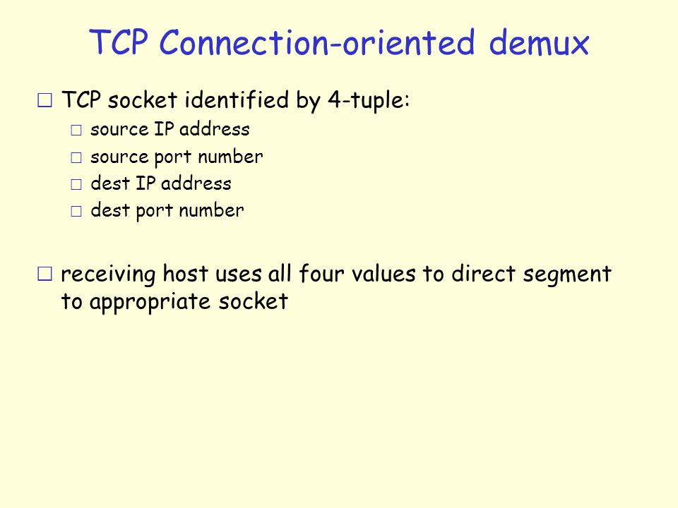 TCP Connection-oriented demux