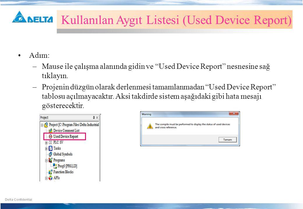 Kullanılan Aygıt Listesi (Used Device Report)