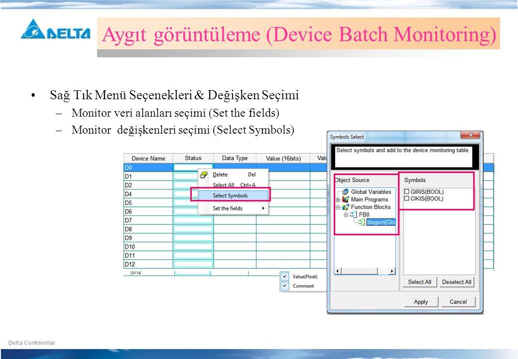 Aygıt görüntüleme (Device Batch Monitoring)