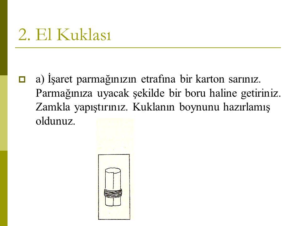 2. El Kuklası