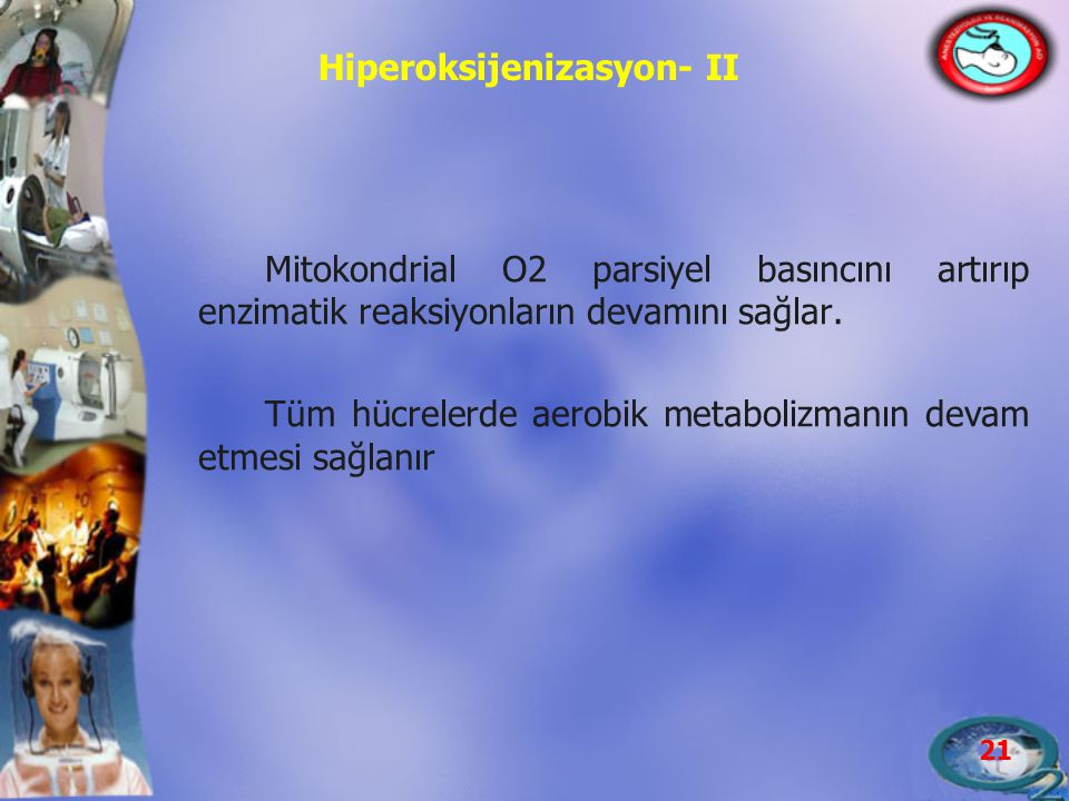 Hiperoksijenizasyon- II