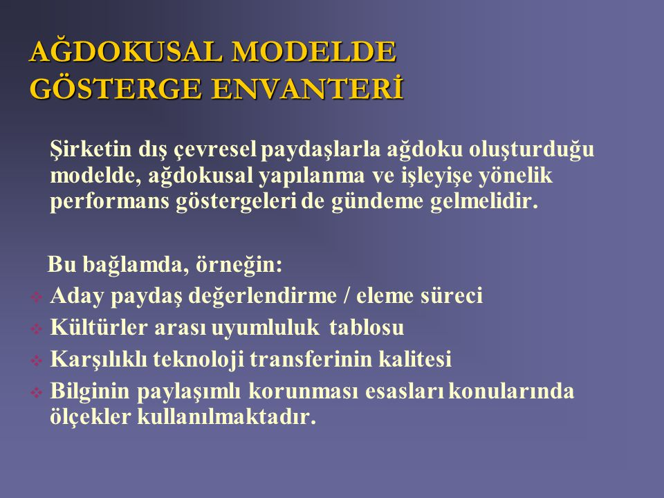 AĞDOKUSAL MODELDE GÖSTERGE ENVANTERİ