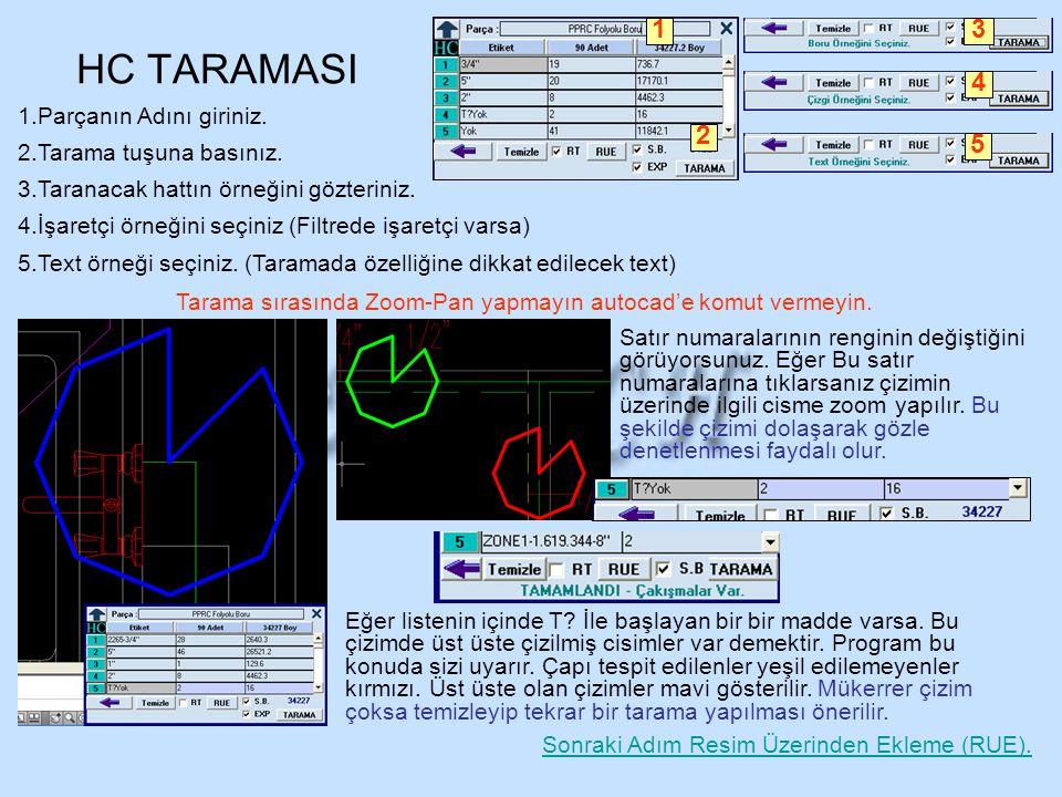 HC TARAMASI 1 2 3 4 5 Parçanın Adını giriniz. Tarama tuşuna basınız.