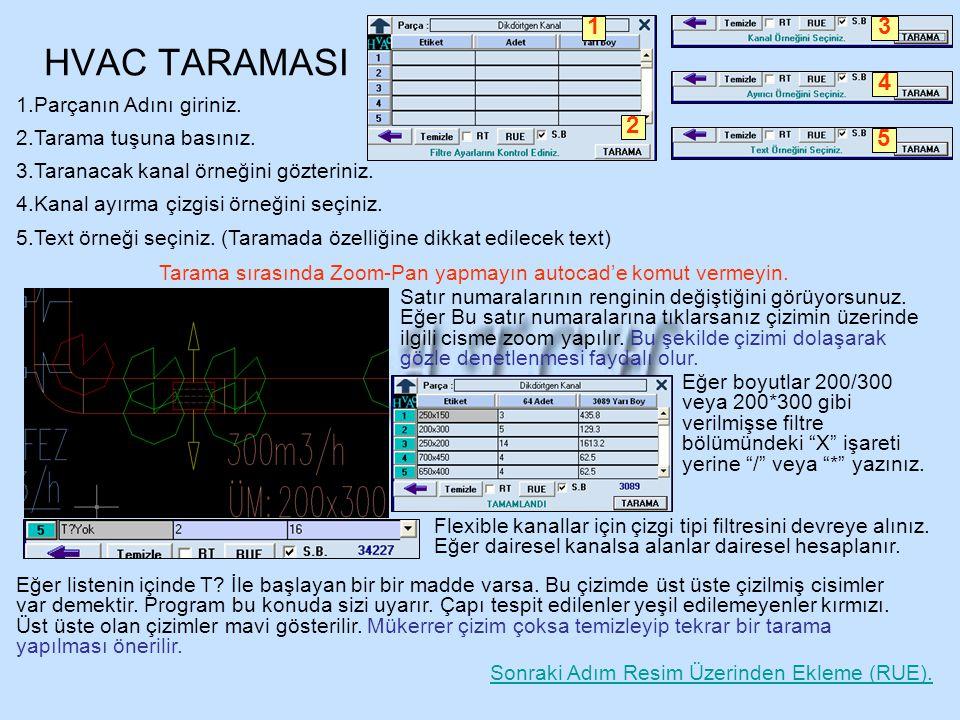 HVAC TARAMASI 1 2 3 4 5 Parçanın Adını giriniz. Tarama tuşuna basınız.