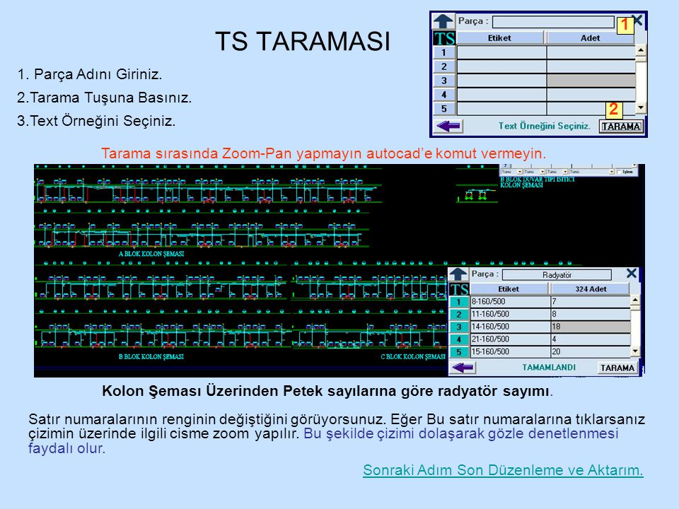 TS TARAMASI 1 2 Parça Adını Giriniz. Tarama Tuşuna Basınız.