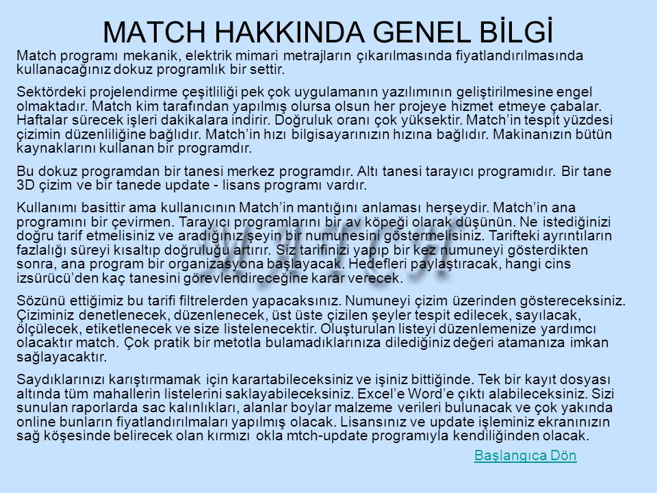MATCH HAKKINDA GENEL BİLGİ