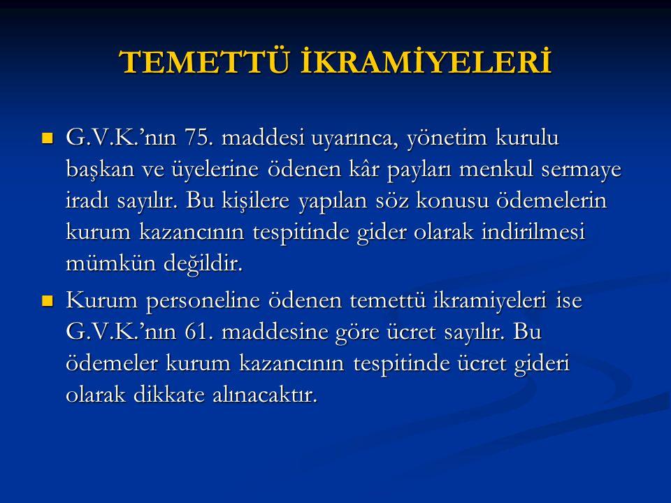 TEMETTÜ İKRAMİYELERİ