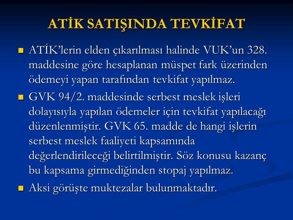 ATİK SATIŞINDA TEVKİFAT