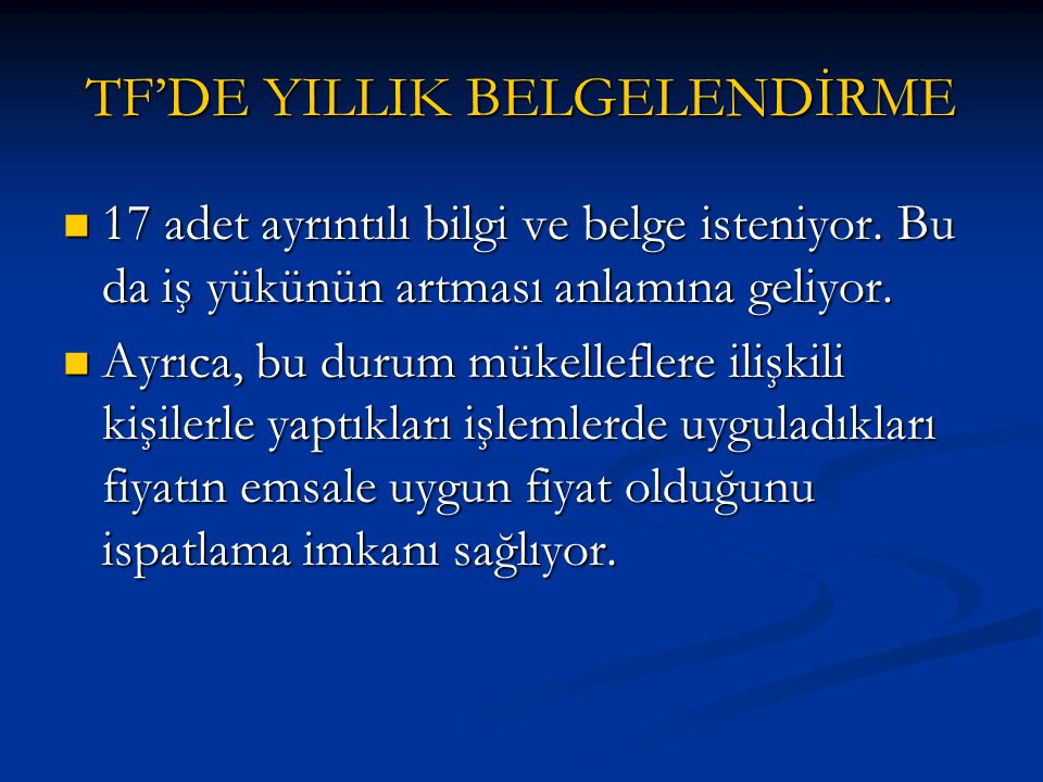 TF'DE YILLIK BELGELENDİRME