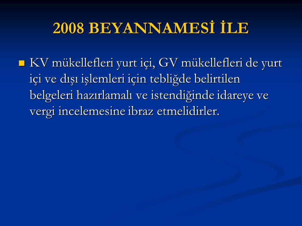 2008 BEYANNAMESİ İLE
