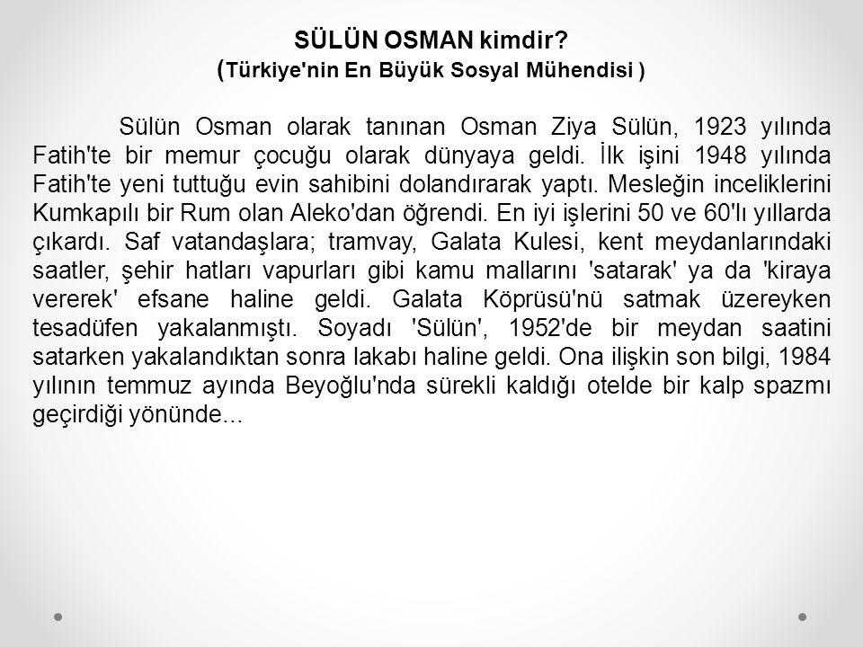 SÜLÜN OSMAN kimdir (Türkiye nin En Büyük Sosyal Mühendisi )