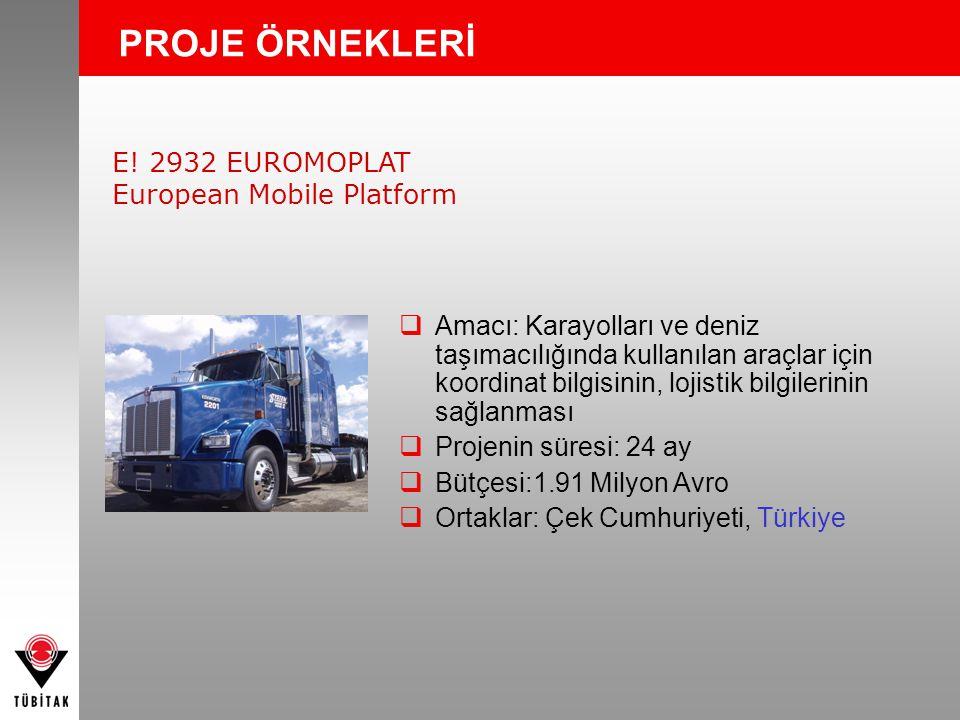 PROJE ÖRNEKLERİ E! 2932 EUROMOPLAT European Mobile Platform