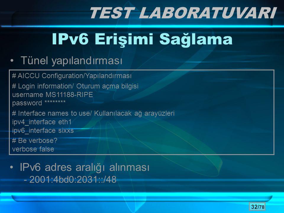 TEST LABORATUVARI IPv6 Erişimi Sağlama Tünel yapılandırması