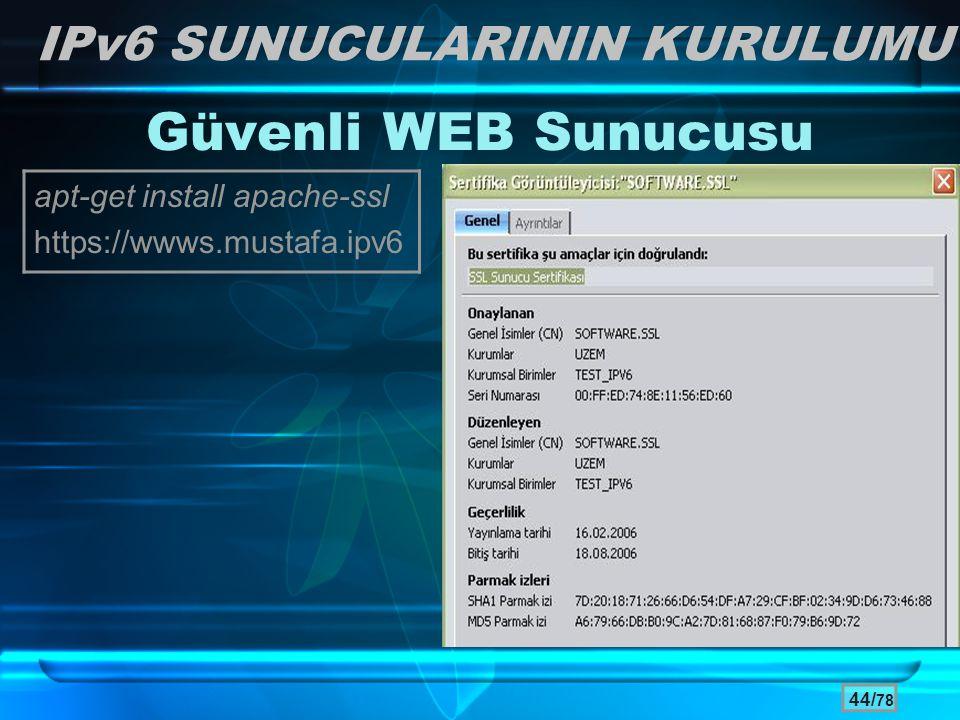 Güvenli WEB Sunucusu IPv6 SUNUCULARININ KURULUMU