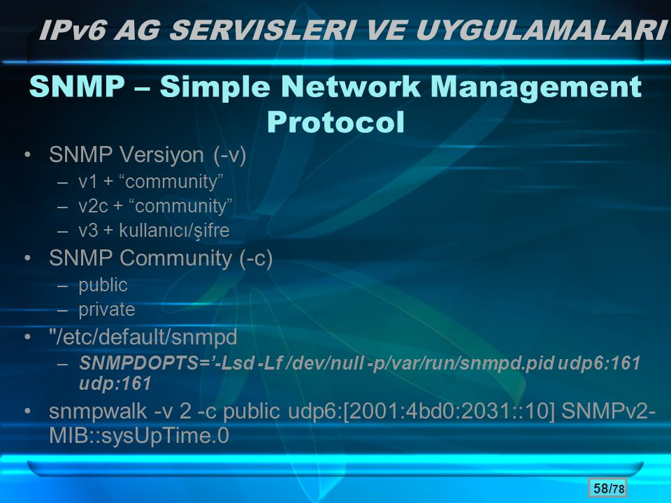 SNMP – Simple Network Management Protocol