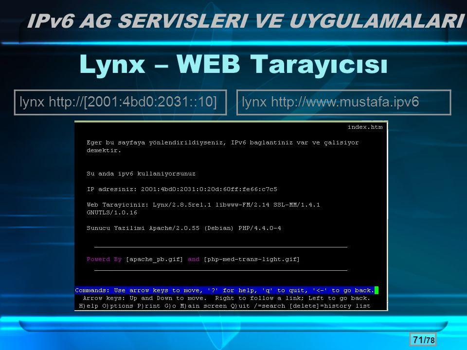 Lynx – WEB Tarayıcısı IPv6 AG SERVISLERI VE UYGULAMALARI