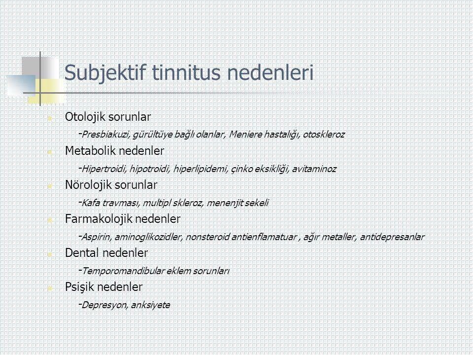 Subjektif tinnitus nedenleri