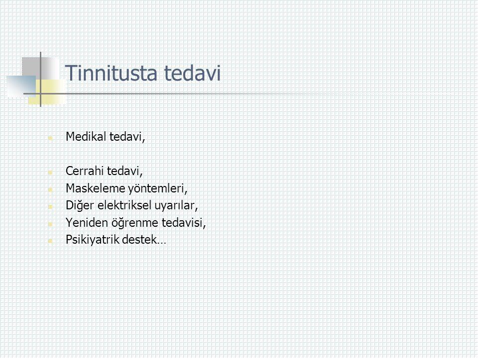 Tinnitusta tedavi Medikal tedavi, Cerrahi tedavi,