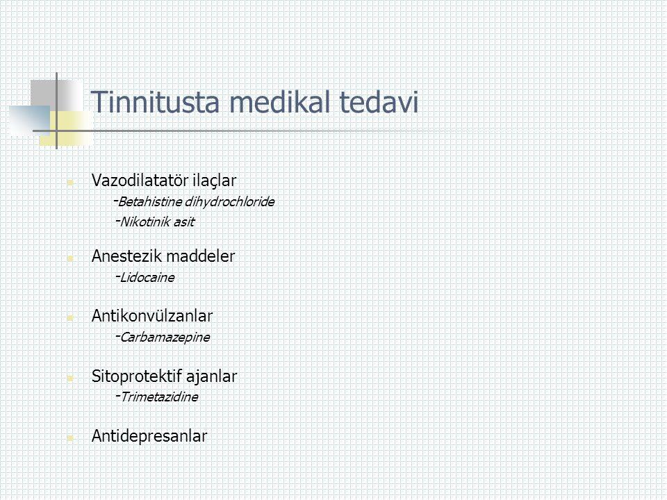 Tinnitusta medikal tedavi