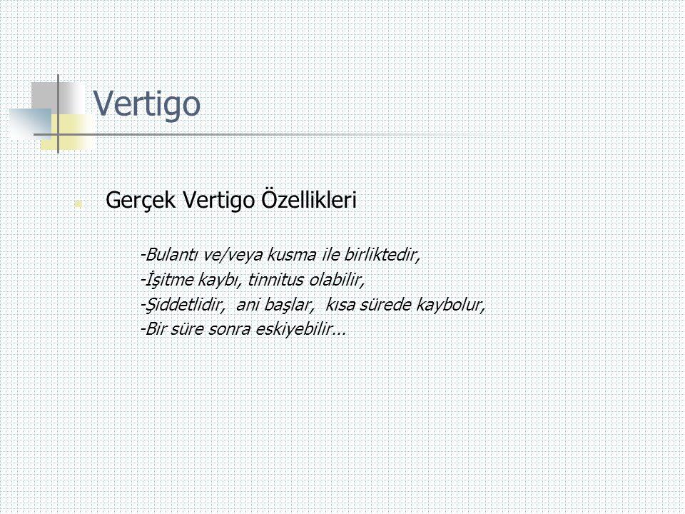 Vertigo Gerçek Vertigo Özellikleri