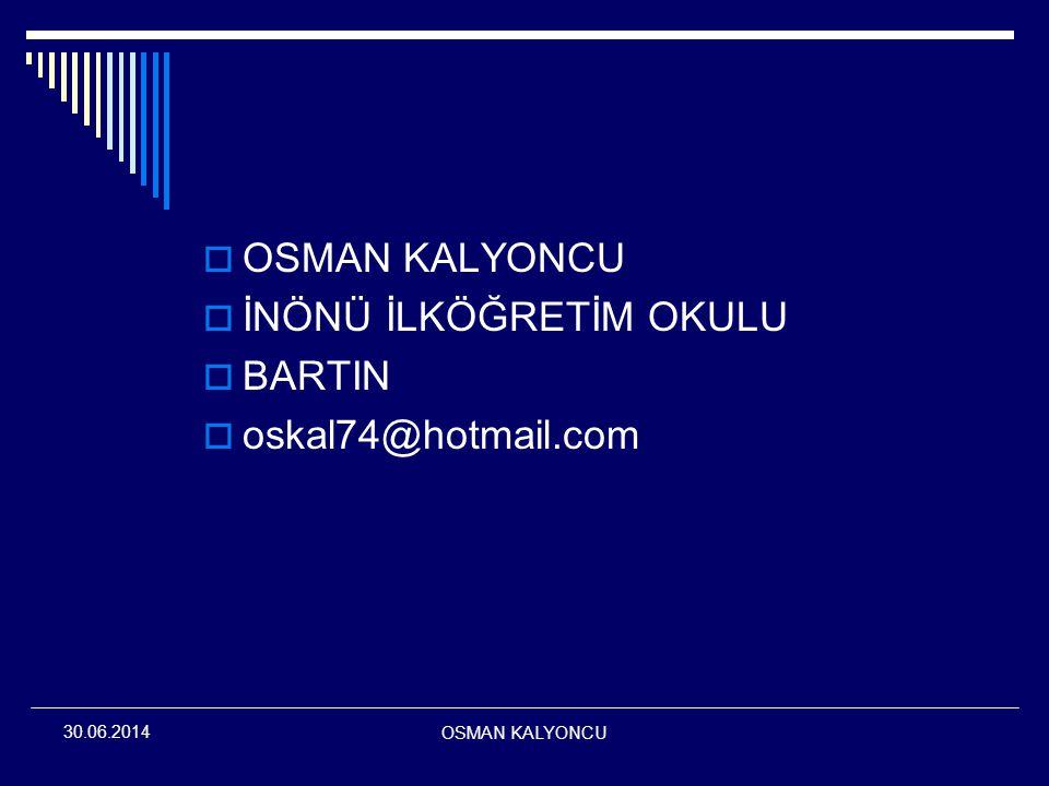 İNÖNÜ İLKÖĞRETİM OKULU BARTIN oskal74@hotmail.com