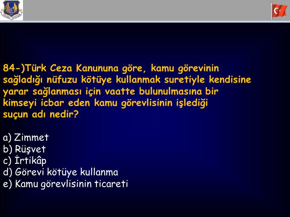84-)Türk Ceza Kanununa göre, kamu görevinin
