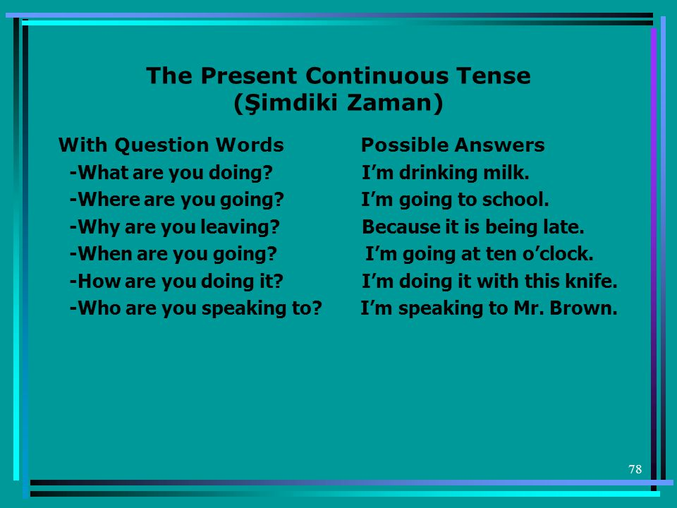 The Present Continuous Tense (Şimdiki Zaman)