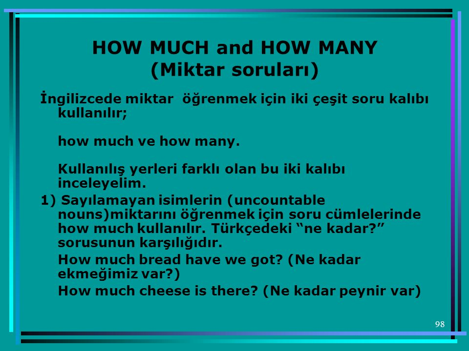 HOW MUCH and HOW MANY (Miktar soruları)