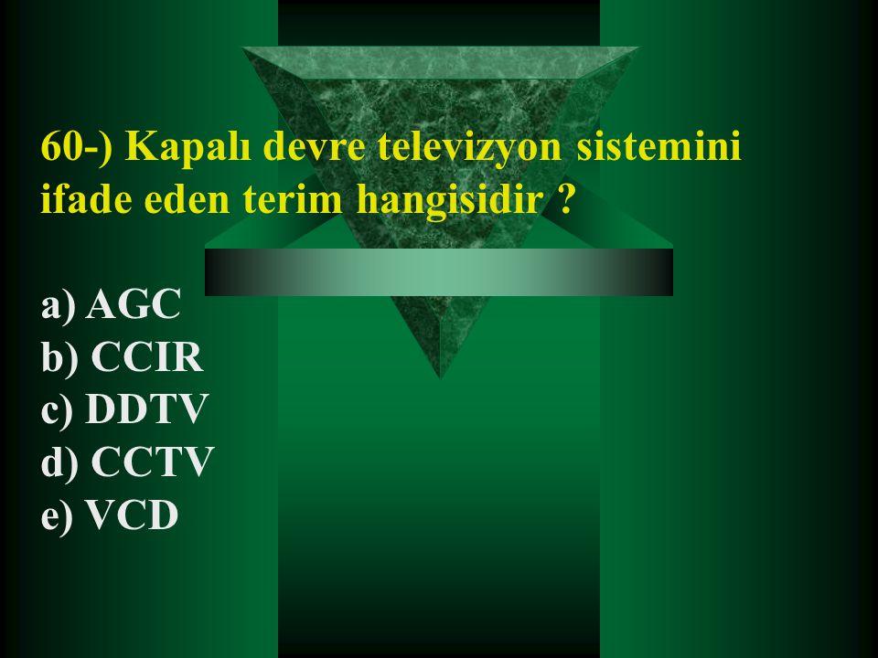 60-) Kapalı devre televizyon sistemini ifade eden terim hangisidir