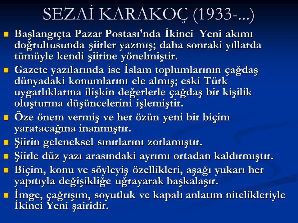 SEZAİ KARAKOÇ (1933-...)