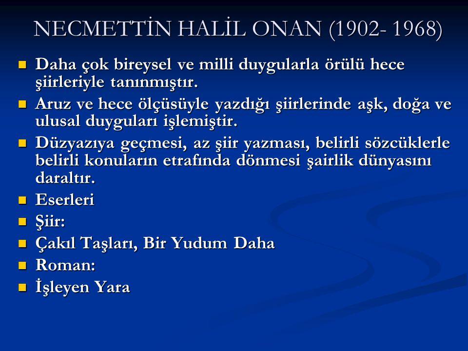 NECMETTİN HALİL ONAN (1902- 1968)