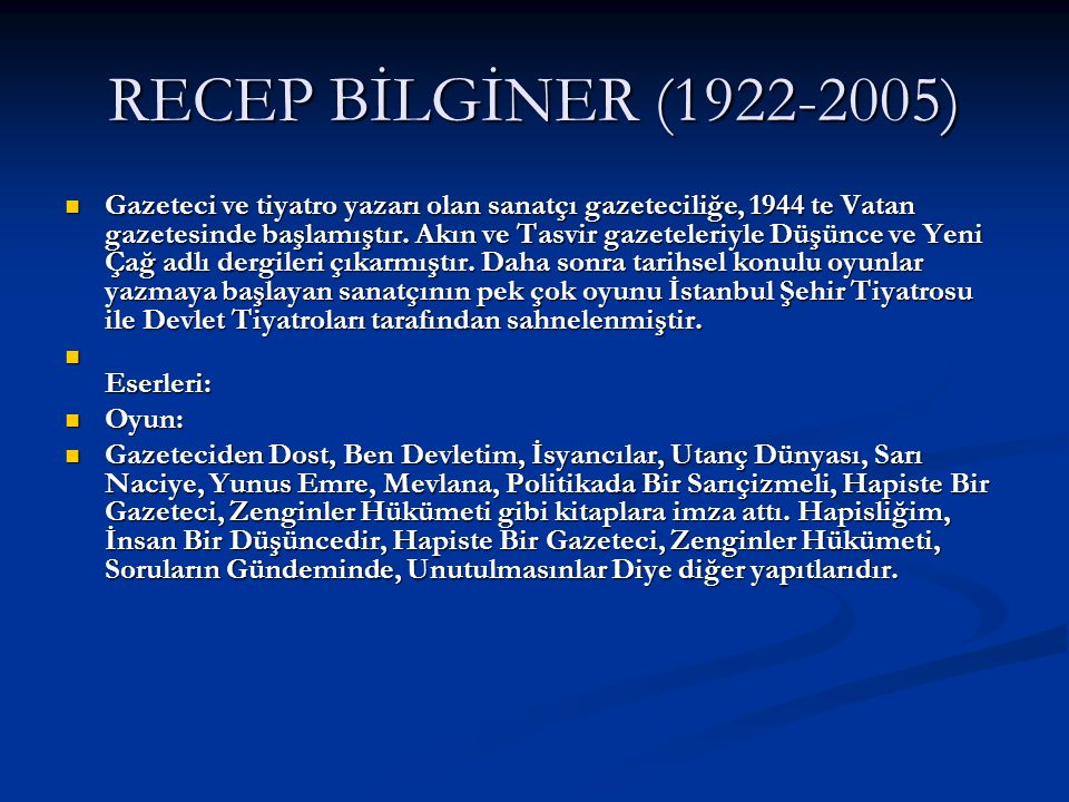 RECEP BİLGİNER (1922-2005)