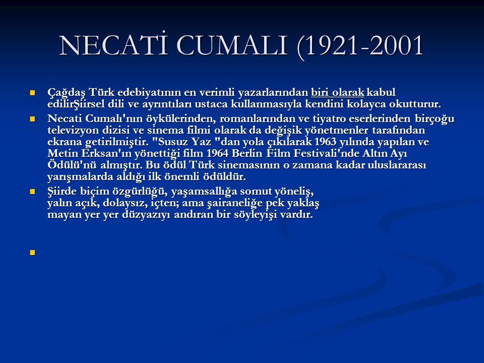 NECATİ CUMALI (1921-2001