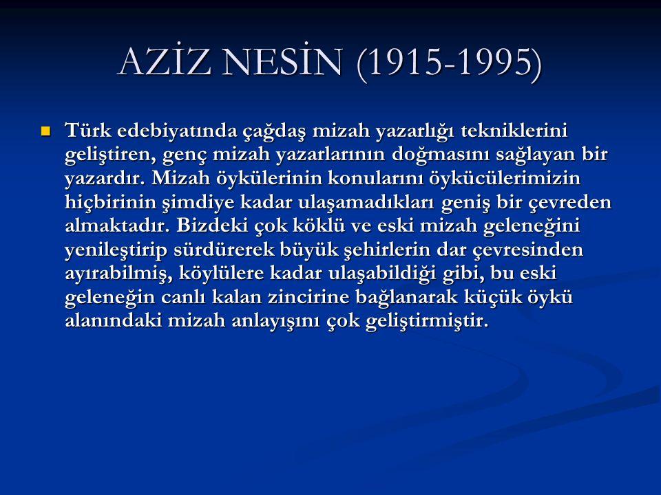AZİZ NESİN (1915-1995)