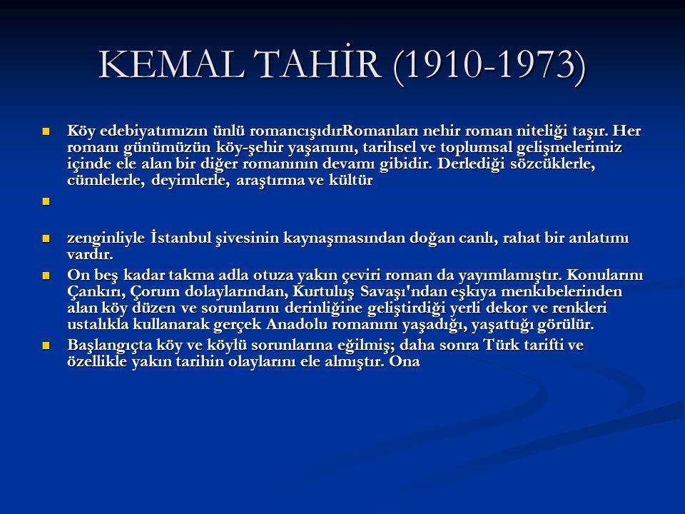 KEMAL TAHİR (1910-1973)