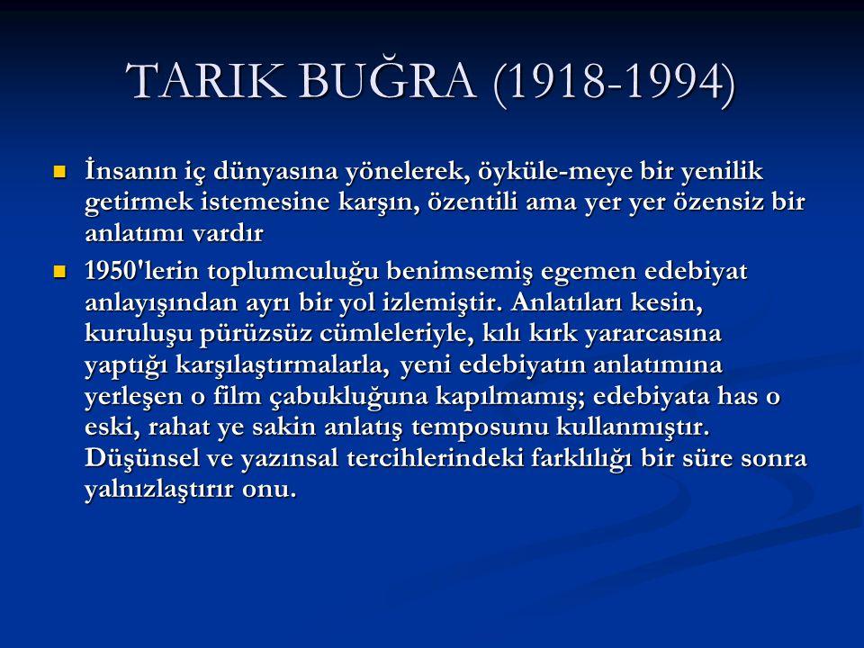 TARIK BUĞRA (1918-1994)
