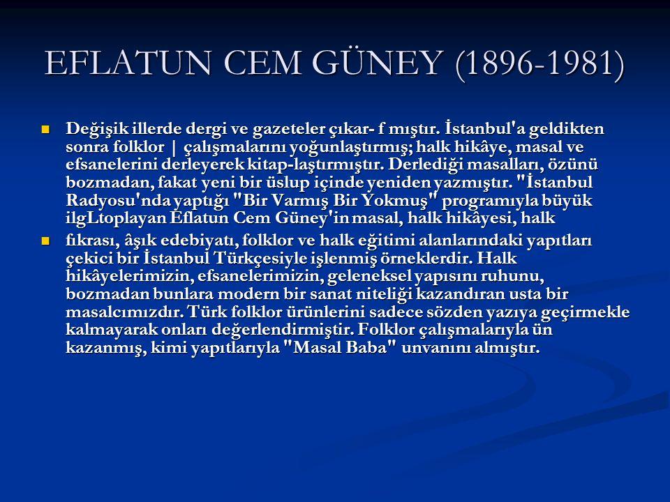 EFLATUN CEM GÜNEY (1896-1981)