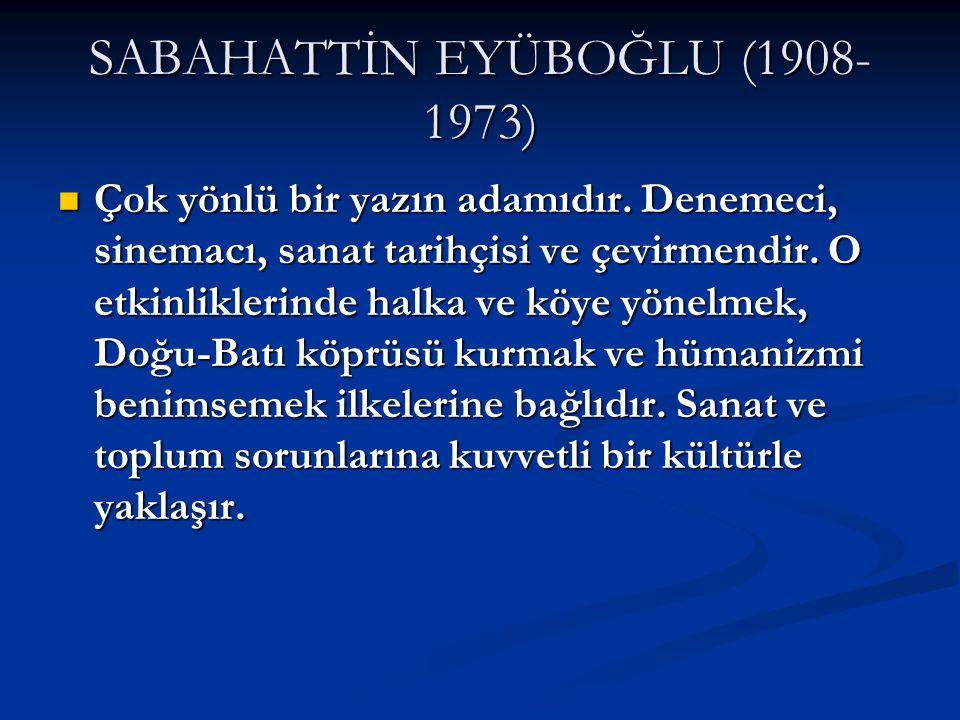 SABAHATTİN EYÜBOĞLU (1908-1973)