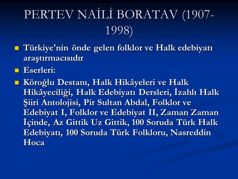 PERTEV NAİLİ BORATAV (1907-1998)