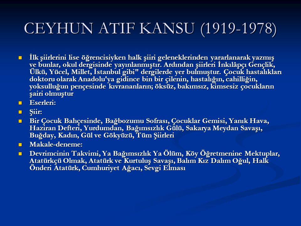 CEYHUN ATIF KANSU (1919-1978)