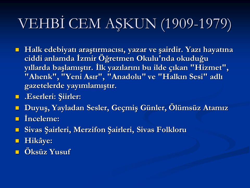 VEHBİ CEM AŞKUN (1909-1979)