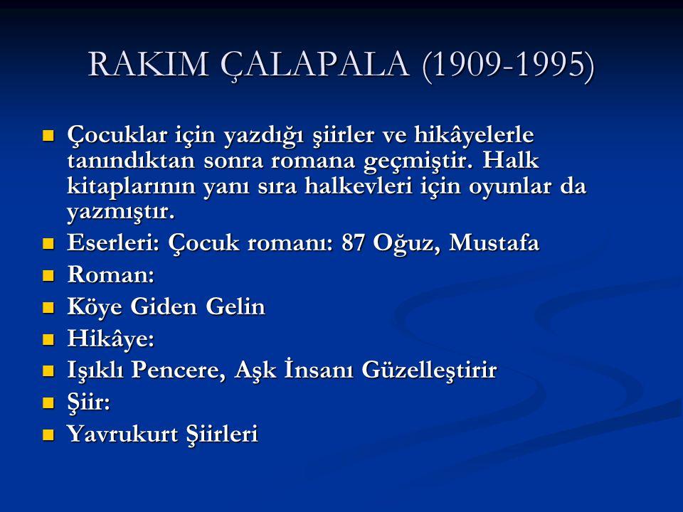 RAKIM ÇALAPALA (1909-1995)