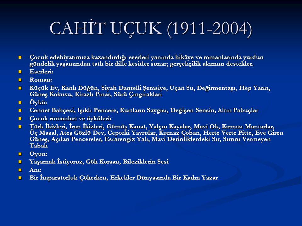 CAHİT UÇUK (1911-2004)