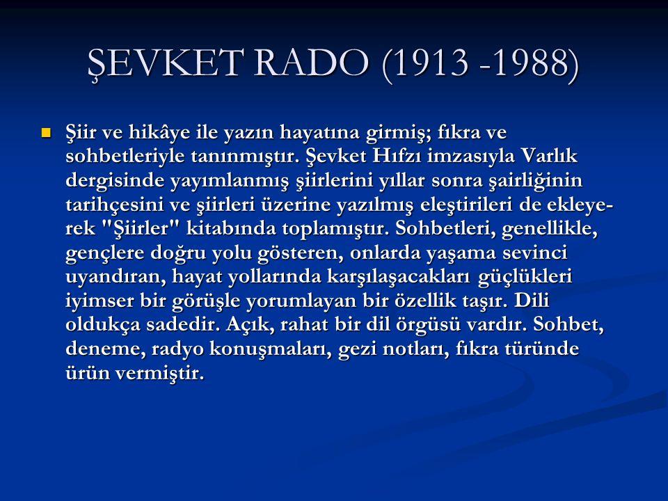 ŞEVKET RADO (1913 -1988)