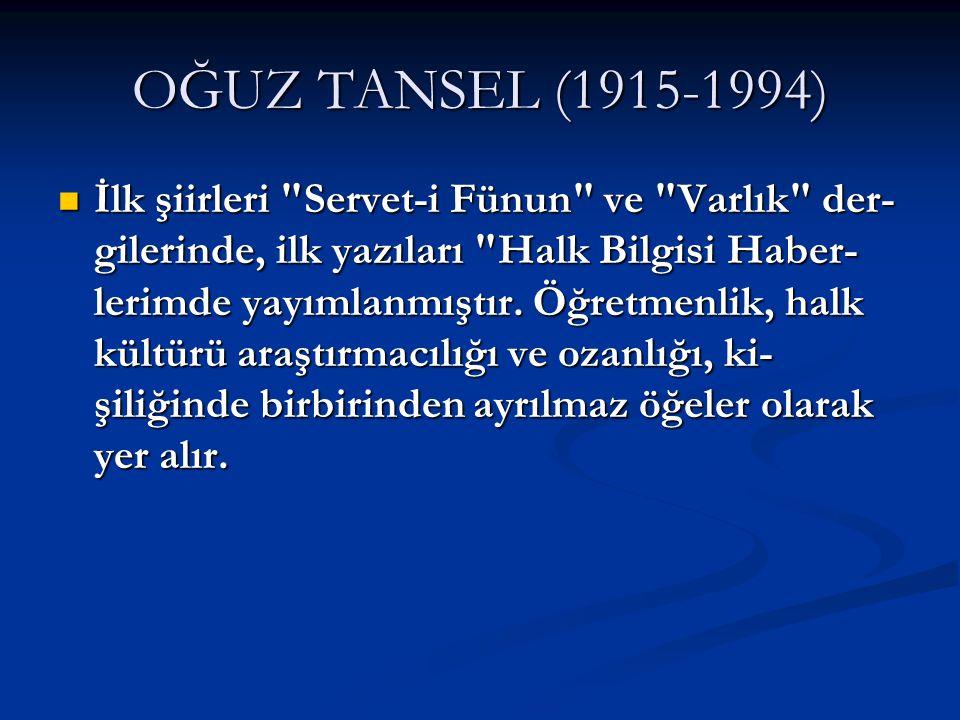 OĞUZ TANSEL (1915-1994)