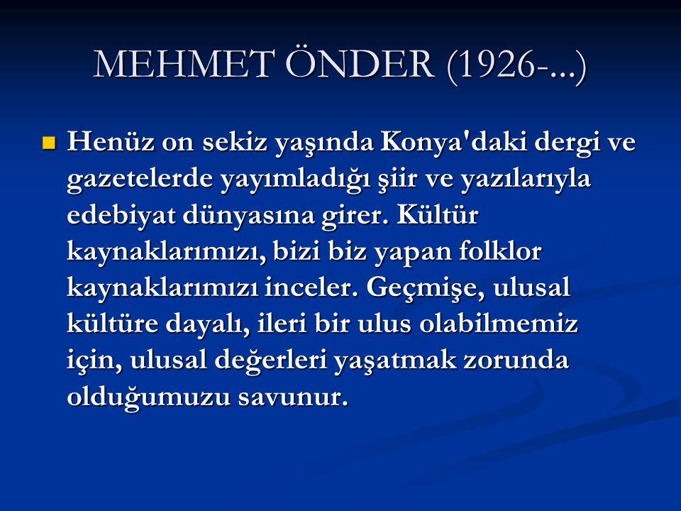 MEHMET ÖNDER (1926-...)