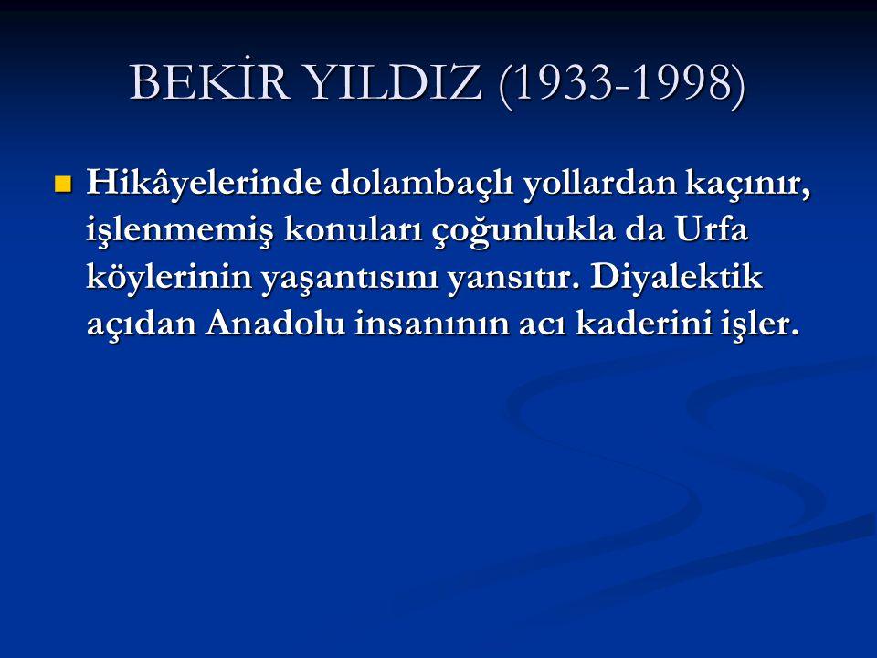 BEKİR YILDIZ (1933-1998)